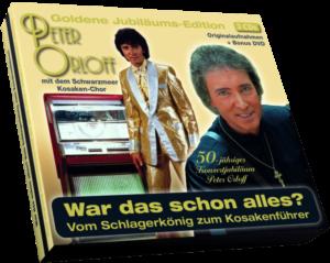 """""""War das schon alles? – Vom Schlagerkönig zum Kosakenführer"""""""