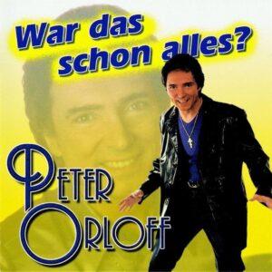 Album - Peter Orloff - War das schon alles - Der Erfolg