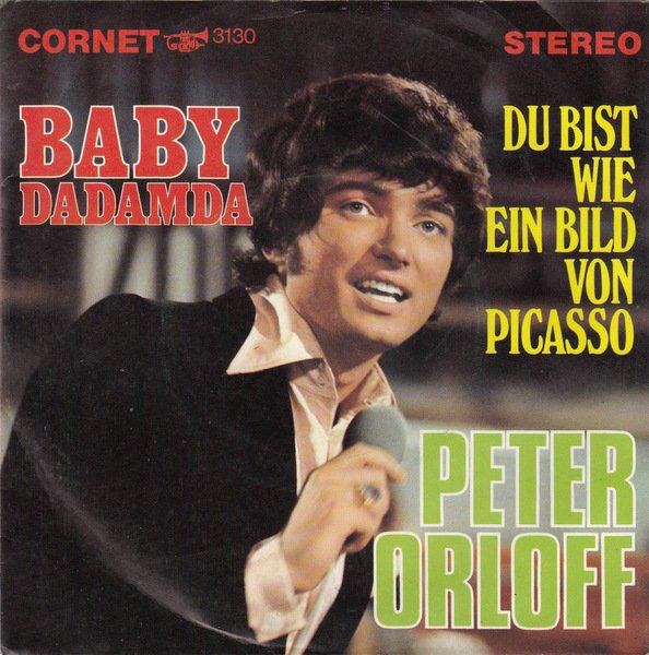 Peter Orloff - CD Album - Baby Dadama und Du bist wie ein Bild von Picasso