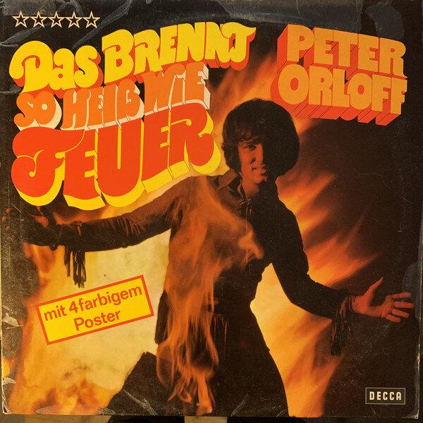 Peter Orloff - CD Album - Das brennt so heiß wie feuer